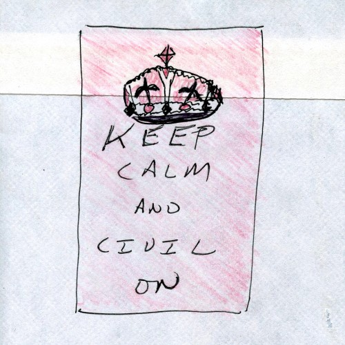 """Keep Calm and Civil On,"" by Mark Winburn"